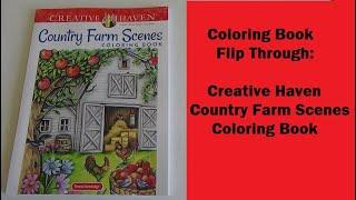 Coloring Book Flip Through:  Creative Haven Country Farm Scenes Coloring Book
