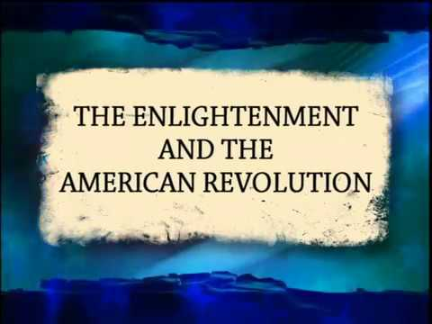 The Enlightenment and the American Revolution