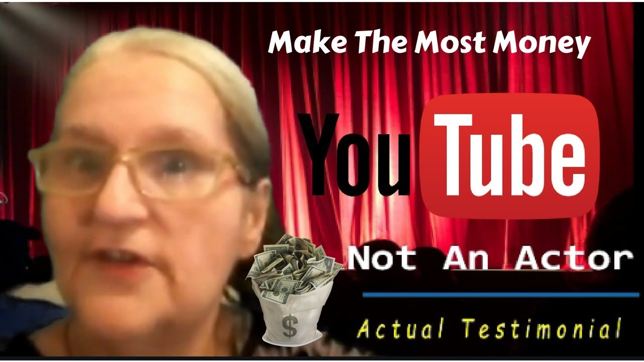 make-the-most-money-on-youtube
