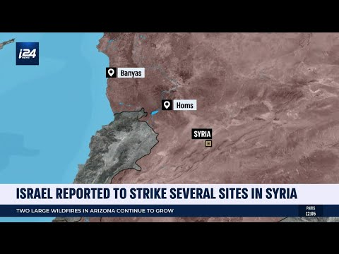 Israel Reported to Strike Several Sites in Syria
