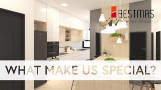 What Make Us Special? | Renovation & Cabinetry | Bestmas Furniture Design