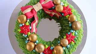 Christmas Wreath Cake Tutorial- Rosie