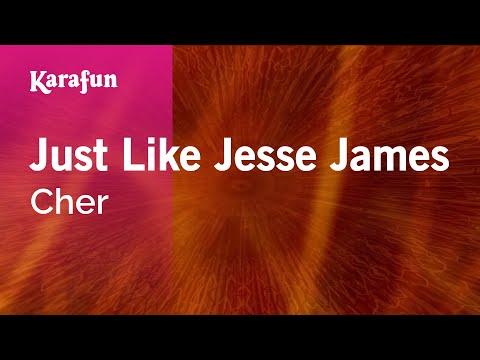 Karaoke Just Like Jesse James - Cher *