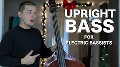 Upright Bass for Electric Bassists [ AN's Bass Lessons #17 ]