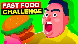 i-only-ate-fast-food-for-30-days-and-this-is-what-happened-funny-challenge