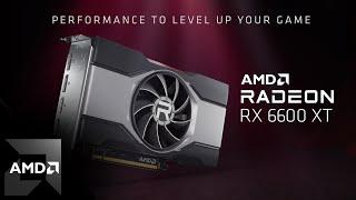 Where Gaming Begins: Ep. 4 | AMD Radeon™ RX 6600 XT