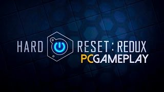 Hard Reset: Redux Gameplay (PC HD)