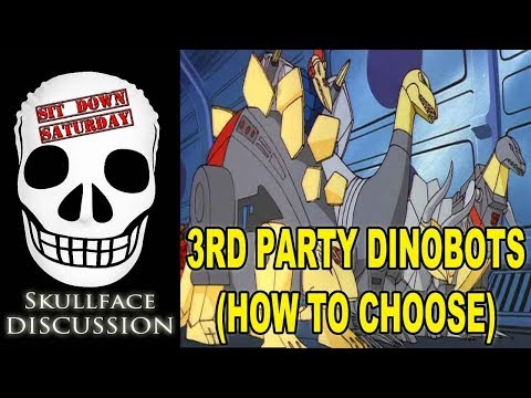 Transformers 3rd Party Dinobots (How To Choose)