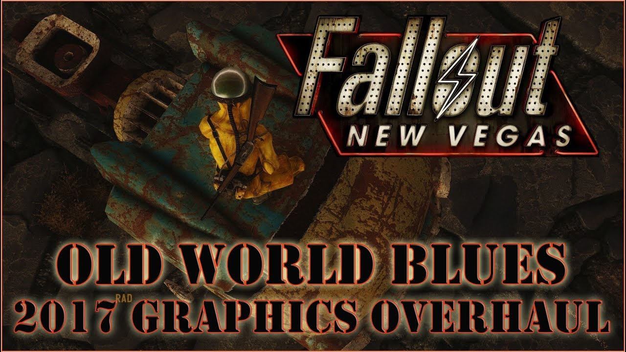 Fallout New Vegas 2020 Graphics Fallout New Vegas   Old World Blues: 2017 Graphics Overhaul
