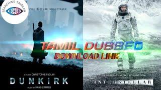 Interstellar Tamil dubbed Download link | Dunkrik tamil dubbed Download link | Searching Tamilan