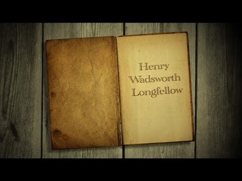 The life of Henry Wadsworth Longfellow