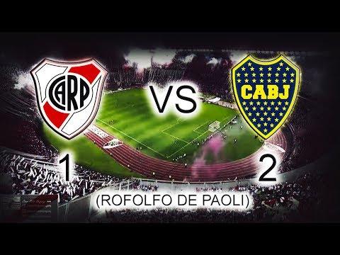 River 1 - Boca 2     Relato Rodolfo De Paoli