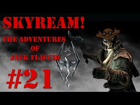 Skyream: The Adventures of Jack Flaccid -- Part 21: I Am Lord of the Moose!