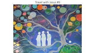 Travel with Jesus #9
