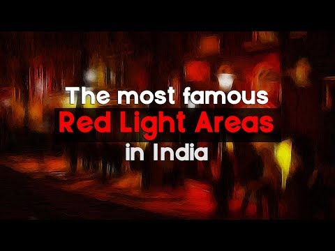 8 Red Light Areas In Popular Indian Cities