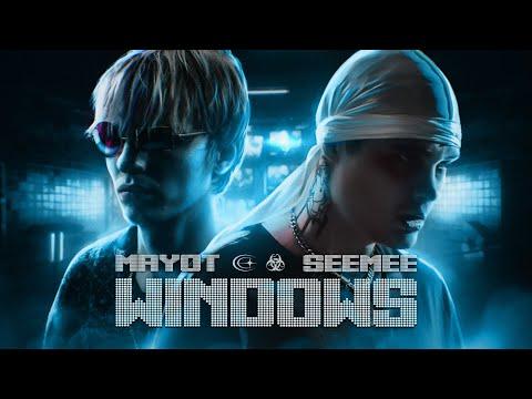 SEEMEE, MAYOT — WINDOWS [prod. by DooMee, TonySouljah & VisaGangBeatz]