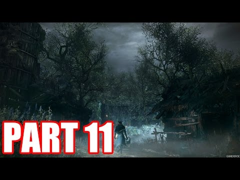 THE FORBIDDEN WOODS | BloodBorne Let's Play - Part 11