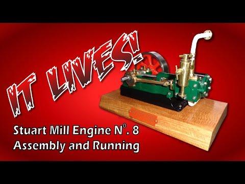 Building the Stuart Turner Number 8 Mill Engine - Final!