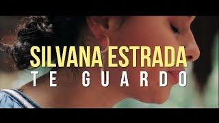 Silvana Estrada - Te Guardo