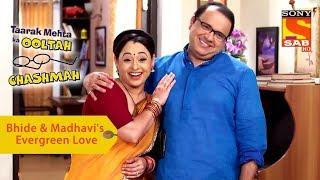 Your Favorite Character   Bhide & Madhavi's Evergreen Love   Taarak Mehta Ka Ooltah Chashmah