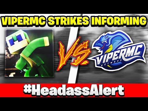 ViperMC STRIKED DOWN Informing's Youtube Channel! (Was that too far?) #HeadassAlert