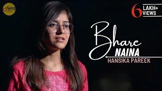 Bhare Naina I Unplugged cover by Hansika Pareek I Sing Dil Se I Ra One I Shahrukh Khan