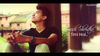 Timi Nai - Brijesh Shrestha (new nepali R&B song)
