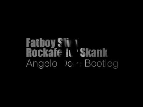 Fat Boy Slim - Rockafeller Skank - Angelo Dore Bootleg