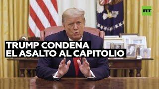 Donald Trump Condena El Asalto Al Capitolio De EE.UU.