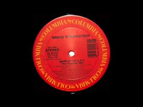Born In The U.S.A. (The Freedom Mix) - Bruce Springsteen