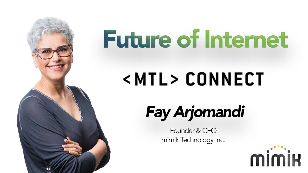 Future of Internet | MTL Connect 2020
