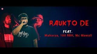Gambar cover Bandish projekt - RAUKTO DE  ( LYRICAL VIDEO) Feat. Maharya, 100 RBH, Mc Mawali