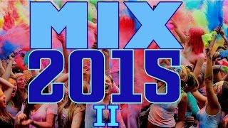 Mix Enganchados 2015 II - Lo Mas Nuevo