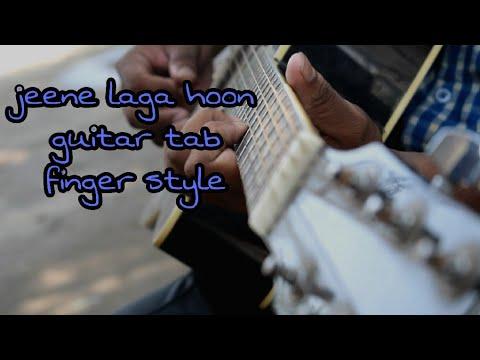 Jeene Laga Hoon Pehele Se Jyada Guitar Tabs Fingerstyle(ramaiya Vastavaiya)