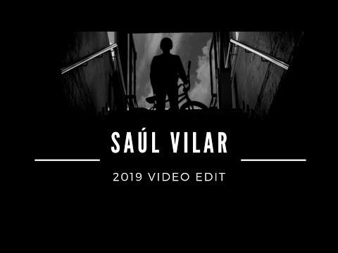 SAÚL VILAR // 2019 VIDEO EDIT