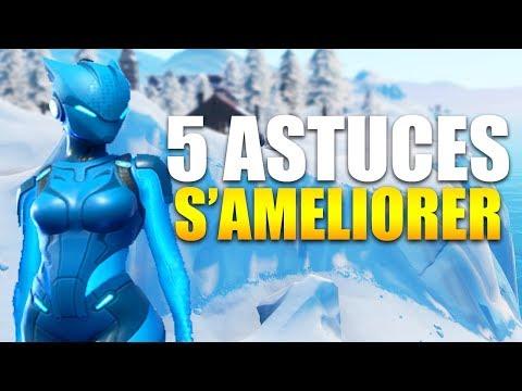 5 ASTUCES POUR S'AMELIORER sur FORTNITE BATTLE ROYALE !