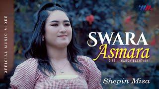 Shepin Misa - Swara Asmara