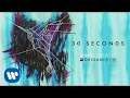 Download Vinyl Theatre: 30 Seconds (Official Audio) MP3 song and Music Video