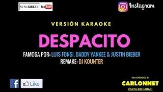 Despacito Remix - Luis Fonsi ft Daddy Yankee & Justin Bieber (Karaoke)