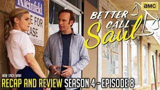 Better Call Saul - Season 4, Episode 8 - Recap & Review