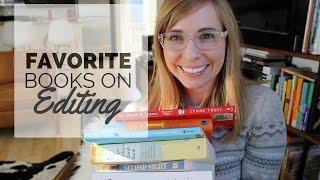MY FAVORITE BOOKS ON EDITING!