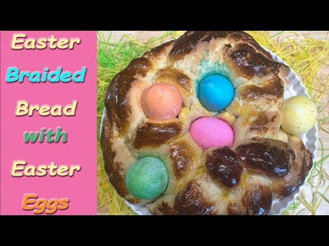 EASTER BRAIDED BREAD WITH EASTER EGGS | SIMPLE EASY DELICIOUS