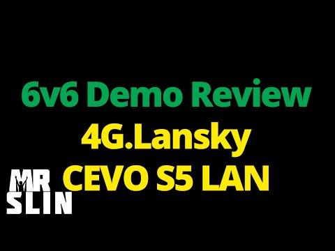 Demo Review - 4G.Lansky from CEVO S5 LAN