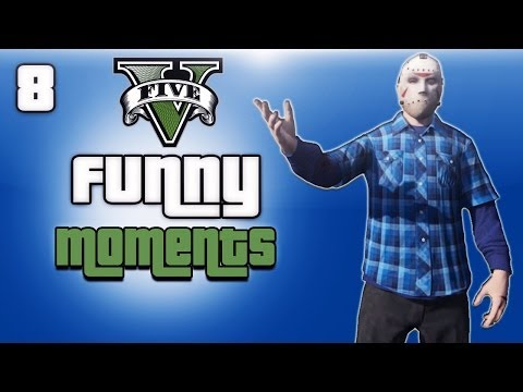 GTA 5 Online Funny Moments Ep. 8 (700K...