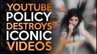 Youtube is Deleting Iconic Videos - Idiotic New Policies