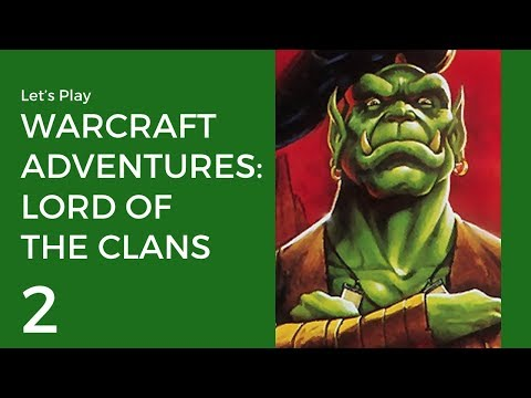 Let's Play Warcraft Adventures: Lord of the Clans #2   The Zeppelin