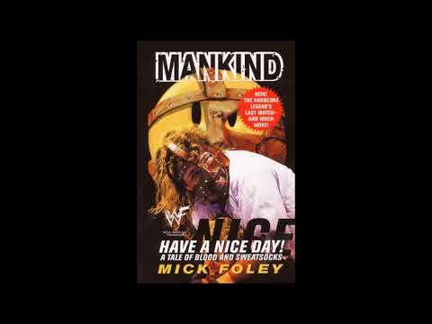 Have A Nice Day Mick Foley Full Audiobook Youtube