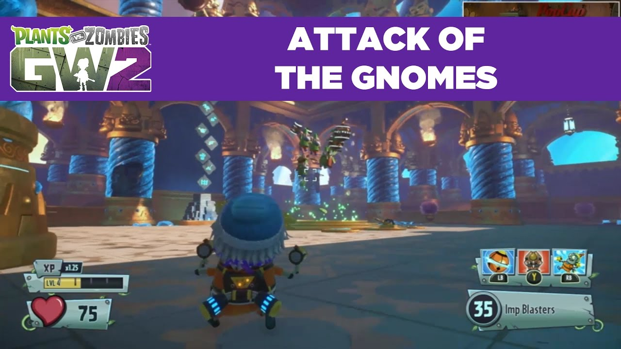 Attack of the Gnomes | Plants vs  Zombies Garden Warfare 2 | Live From  PopCap