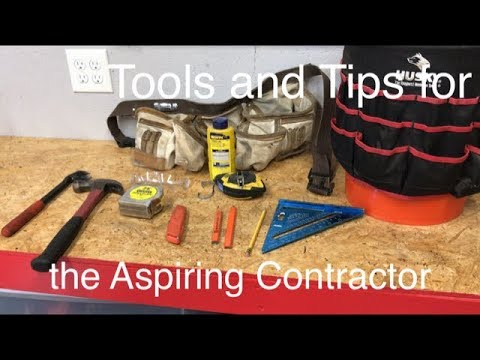 Tools And Tips For An Aspiring Contractor / Laborer