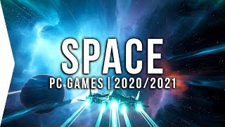 20 Upcoming PC Space Games in 2020 & 2021 ► New Sci-fi, Open-world, Trading, Combat, Simulators!
